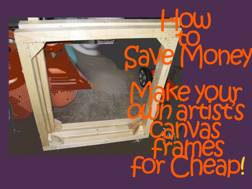 $$Save Money$$ Make your own stretched canvas frames